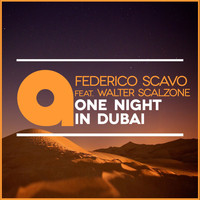 federico scavo - One Night in Dubai