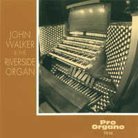 John Walker / Lynne Aspnes - John Walker & The Riverside Organ