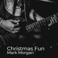 Mark Morgan - Christmas Fun