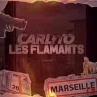 Carlito - Les Flamants (Explicit)
