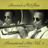 Howard McGhee - Remastered Hits Vol, 2 (All Tracks Remastered)