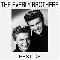 The Everly Brothers - Best Of