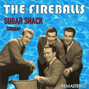 The Fireballs - Sugar Shack & Torquay (Remastered)