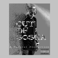 FDL - Out of Sosha (Explicit)