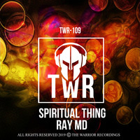 Ray MD - Spiritual Thing