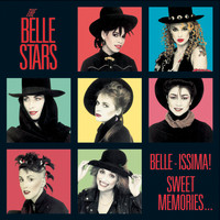 The Belle Stars - Belle-Issima! Sweet Memories…