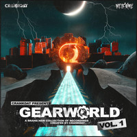 Crankdat - Gearworld Vol. 1 (Explicit)