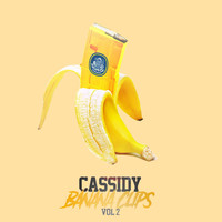 Cassidy - Banana Clips 2 (Explicit)