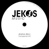 Andres Barr - Transporter EP