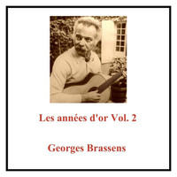 Georges Brassens - Les années d'or Vol. 2 (All Tracks Remastered)