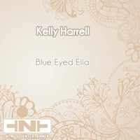 Kelly Harrell - Blue Eyed Ella
