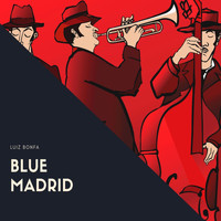 Luiz Bonfa - Blue Madrid