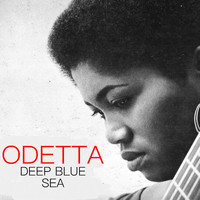Odetta - Deep Blue Sea