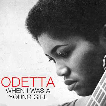 Odetta - When I Was A Young Girl