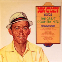 Bing Crosby - Bing Crosby Sings the Great Country Hits