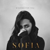Sofia - Wishing For You