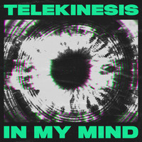 Telekinesis - In My Mind