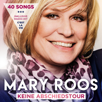 Mary Roos - Keine Abschiedstour