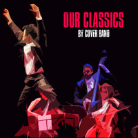 Cover Band - Our Classics