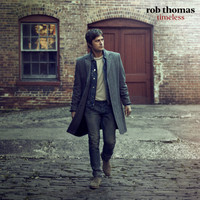 Rob Thomas - Timeless