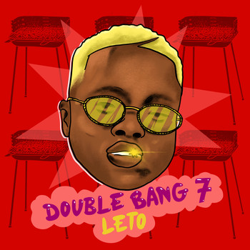 Leto - Double Bang 7 (Explicit)