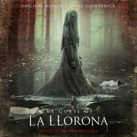 Joseph Bishara - The Curse of La Llorona (Original Motion Picture Soundtrack)