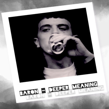 Baron - Deeper Meaning