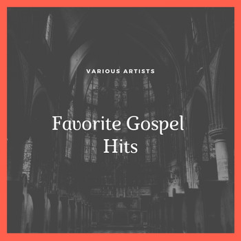 Various Artists - Favorite Gospel Hits