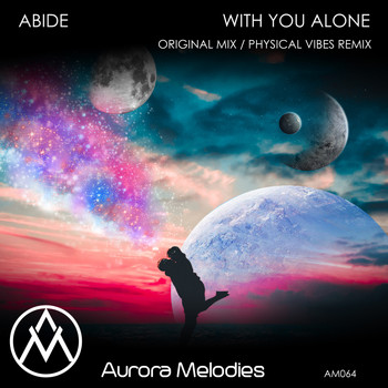 Abide - With You Alone