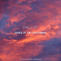 Vanilla Sky - Dance of the Lightsabres