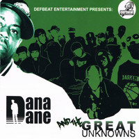 Dana Dane - Dana Dane and the Great Unknowns (Explicit)