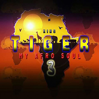 Tiger - My Afro Soul 3