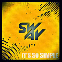 Sway - It's So Simple