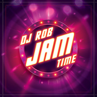 DJ Rob - Jam Time