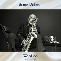 Sonny Rollins - Worktime (Remastered 2019)