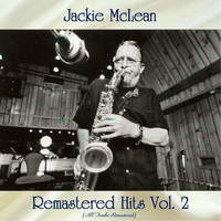 Jackie McLean - Remastered Hits Vol, 3 (All Tracks Remastered)