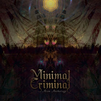 Minimal Criminal - Alien Anthology