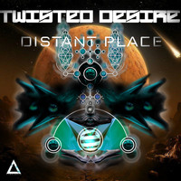 Twisted Desire - Distant Place