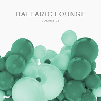 Various Artists - Balearic Lounge, Vol.6