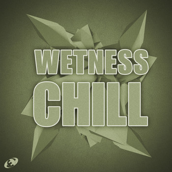 Various Artists - Wetness Chill, Vol.7