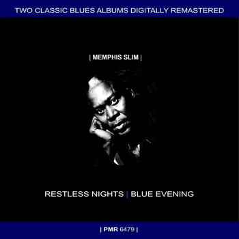 Memphis Slim - Two Originals: Restless Nights & Blue Evening (Original Recordings Remastered)