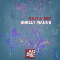 Shelly Manne - Show Me
