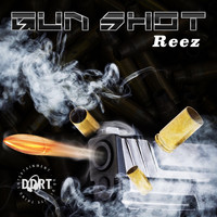 Reez - Gun Shot - Single (Explicit)