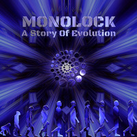 Monolock - A Story Of Evolution