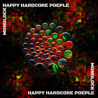 Monolock - Happy Hardcore People