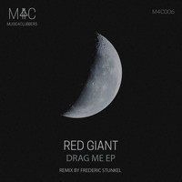 Red Giant - Drag Me EP