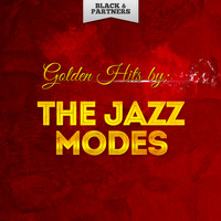The Jazz Modes - Golden Hits By The Jazz Modes
