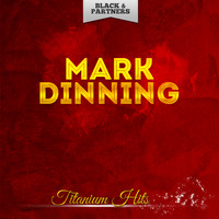 Mark Dinning - Titanium Hits