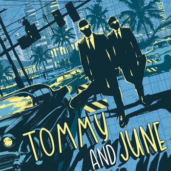 Tommy and June - Tommy and June (Explicit)