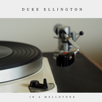 Duke Ellington - In a Mellotone (Jazz)
